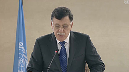 Switzerland: GNA's Sarraj denounces 'war criminal Haftar' at UNHRC session in Geneva