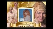 Hanka Paldum - Kamo srece da ga nisam srela
