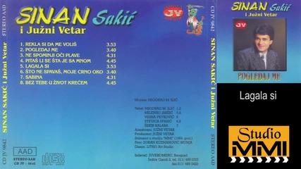 Sinan Sakic i Juzni Vetar - Lagala si (audio 1984)