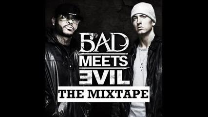 Bad Meets Evil - I'm On Everything [original]