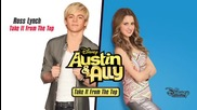 Ross Lynch - Take It From the Top (from -austin & Ally--audio Only)