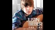 За 1 - ви път в сайта!justin Bieber - One Time My Heart Edition