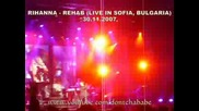 Rihanna - Rehab (live In Sofia) Part 2
