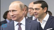 Finance and Debt Not Discussed By Greek PM and Russian President