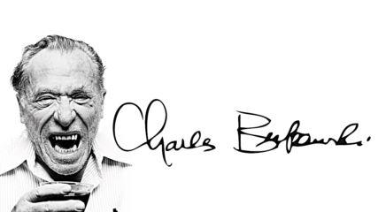 10 от най-добрите цитата на Чарлз Буковски