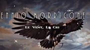 Ennio Morricone - Le Vent Le Cri