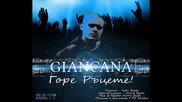 Giancana - Горе Ръцете