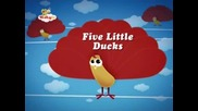 Превод / Five Little Ducks /baby tv/ - Детска песен / & Текст