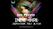* Румънска Ремикс * Deepsystem feat. Jayoh - Indie Girl