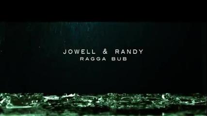 Jowell y Randy - Raggadub Official Video