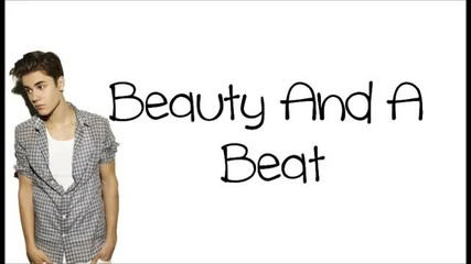 Justin Bieber ft. Nicki Minaj - Beauty And A Beat (lyrics) by _ Endrit Elezi