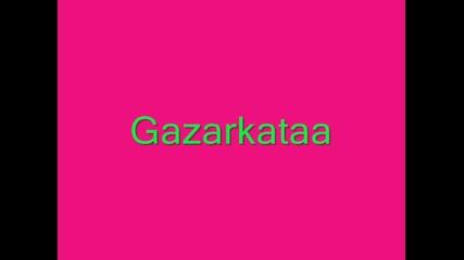 Gazarkata :)