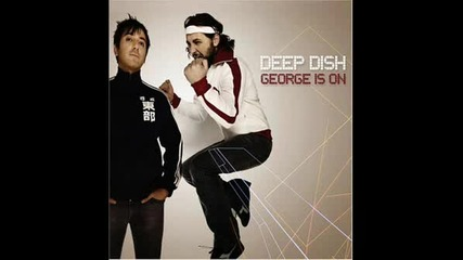 Deep Dish - Money For Nothing