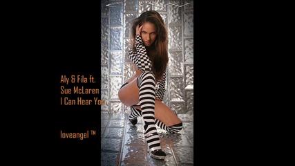 {loveangel ™} Aly ft. Fila ft. Sue Mclaren - I Can Hear You