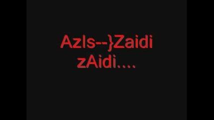 Azis - - - - Zaidi Zaidi