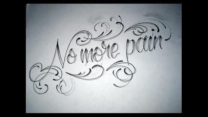 No More Pain (*))