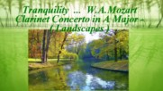 Спокойствие! ... (painting) ... ( W. A. Mozart - Clarinet Concerto in A Major - ( Landscapes ) ...