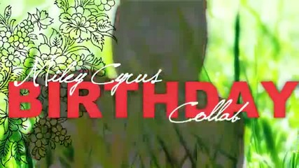 Miley Cyrus Birthday Collab *open* 19parts