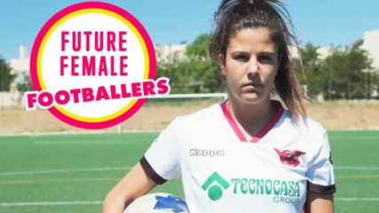 Future Female Footballer: Spain's Gema Prieto will be an international star