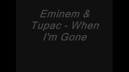Eminem-tupac-when-im-gone