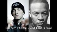 Eminem - Old Times Sake ft. Dr.dre (official Music Hq)new Song 2009
