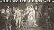 Уилям Шекспир - « Добрият край оправя всичко », радиотеатър, комедия