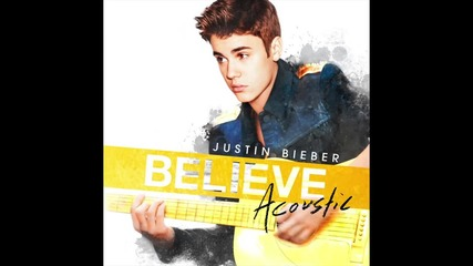 Justin Bieber - Beauty And A Beat (acoustic)