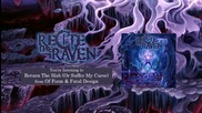 Recite The Raven - Return The Slab (or Suffer My Curse) Official Stream