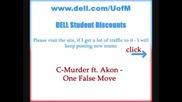 C - Murder Ft. Akon - One False Move [new] ~