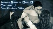 (2012) Inventive Sound ft. Danny D - Crazy About U