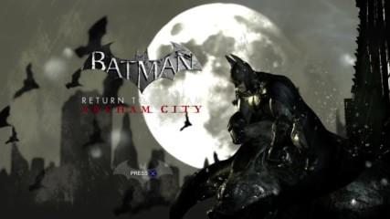 Batman Return to Arkham City Епизод 01
