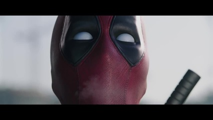 Deadpool Trailer (нецензурирана версия! )