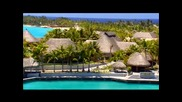 Едно райско кътче пожелавам го на всеки - St Regis Resort Bora Bora