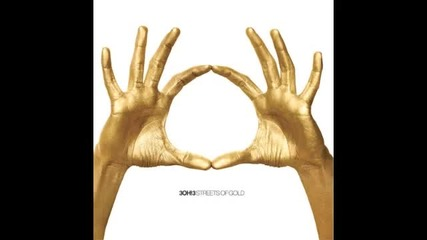 3oh!3 - Touchin On My Streets of Gold 2010