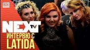 NEXTTV 016: Гости: Интервю с LaTiDa
