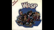 Wasp - Harder Faster