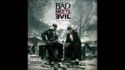 Bad Meets Evil - Living Proof (bonus Track)
