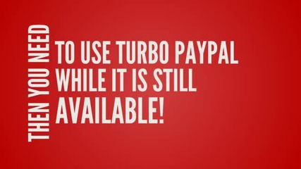 Turbo Paypal | Make Money Online The Easy Way