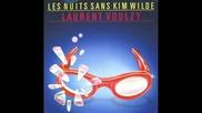 Laurent Voulzy - Les Nuits Sans Kim Wilde (version Longue 1985)