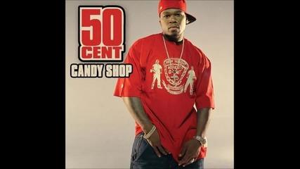 50 Cent - Candy Shop Бас - Буустнат