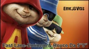 Fast Lane - Eminem & Royce da 5 9 Chipmunk Version - Youtube