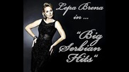 Лепа Брена :||: Най - Големите Сръбски Хитове :||: