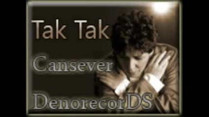Cansever feat. Denorecords & Amza - Tak Tak | New Hit 2010
