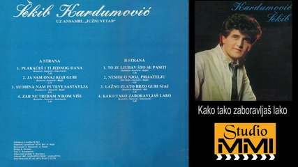 Sekib Kardumovic i Juzni Vetar - Kako tako zaboravljas lako (Audio 1984)