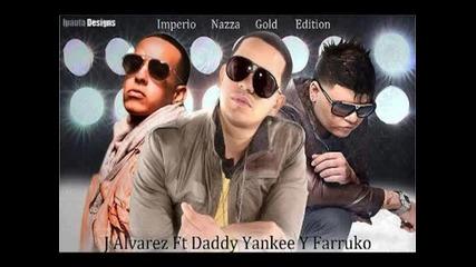 Daddy Yankee Ft. J Alvarez & Farruko-explosion