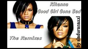 Rihanna New Remix Album Tracklisting  Good Girl Gone Bad :The Remixes