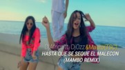 Hasta Que Se Seque El Malecгn - Mambo Remix Djafrica ft. Djozz Mauro Tsc