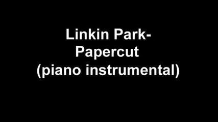 Linkin Park - Papercut piano instrumental