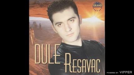 Dule Resavac - Neverna zena - (Audio 2000)