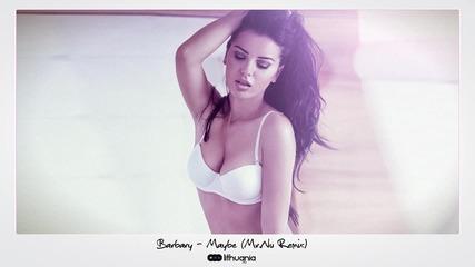 Barbary - Maybe (mr.nu Remix)